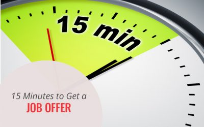15 Minutes to Get a Job Offer