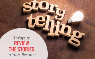 3 Ways to Review the Stories in Your Resume