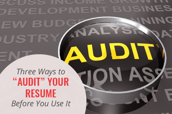 Audit your resume