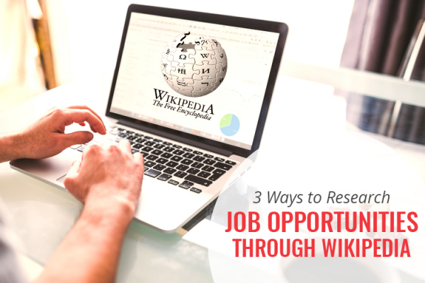 3 ways to research job opportunities through Wikipedia
