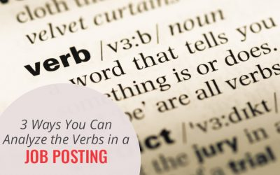 3 Ways You Can Analyze the Verbs in a Job Posting