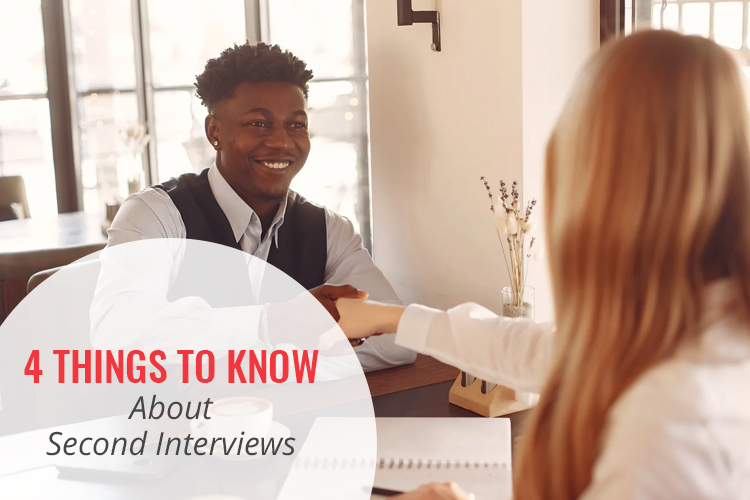 4 Things to Learn About Second Interviews