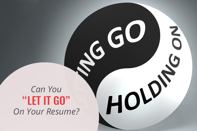 """Can You """"Let It Go"""" On Your Resume?"""