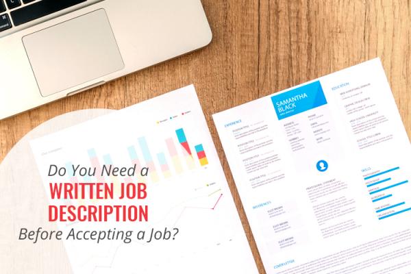 Do you need a written job description before accepting a job?