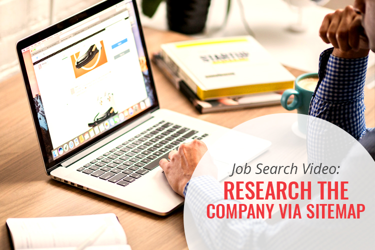 Job Search Video: Research the Company via Sitemap [Watch the Video!]