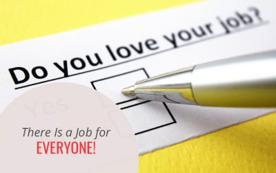 There Is a Job for Everyone!