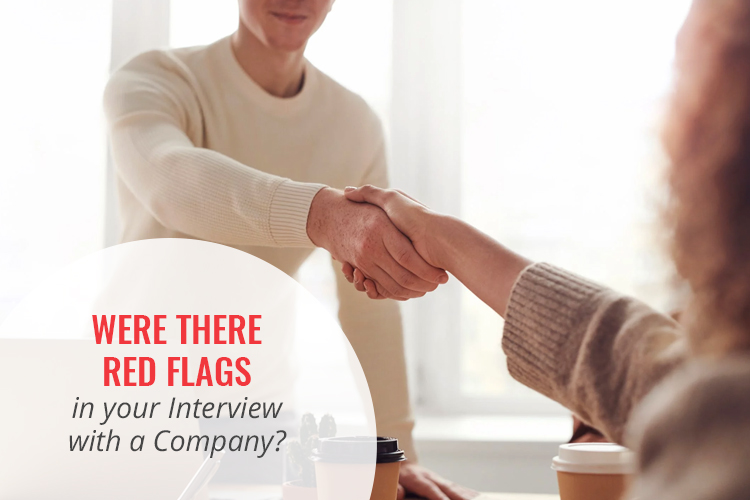 Were There Red Flags in Your Interview with a Company?