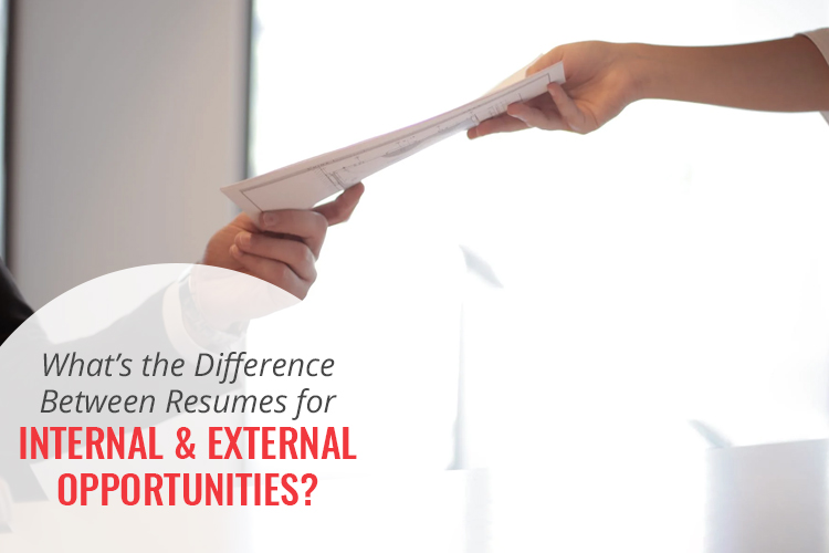 Whats the difference between resumes for internal and external opportunities