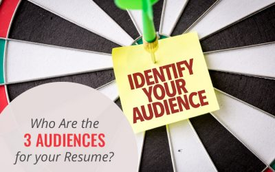 Who Are the 3 Audiences for your Resume?