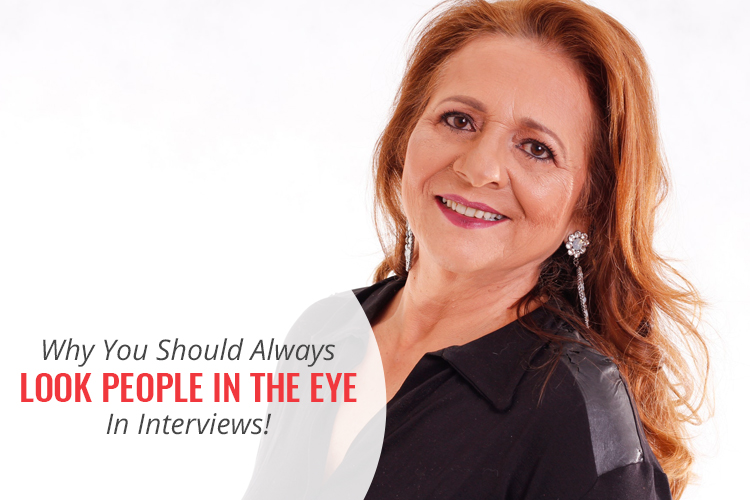 Why You Should Always Look People in the Eye in Interviews! [Watch My Video]